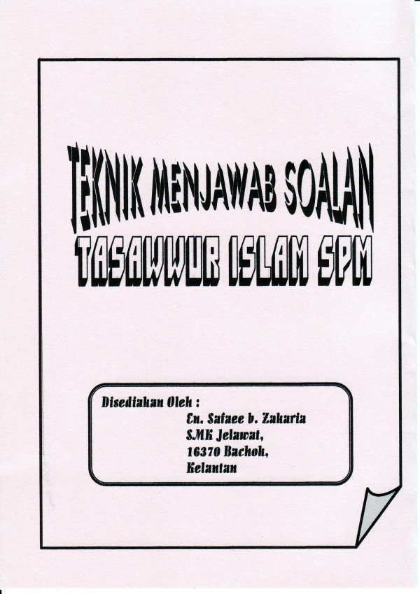 Nota Tentang cara menjawab soalan Tasawwur ISlam SPM